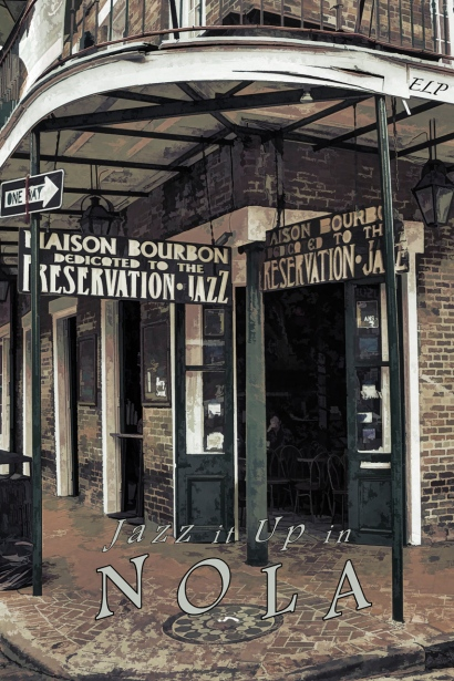 New Orleans, travel, poster, jazz, Bourbon Street, club